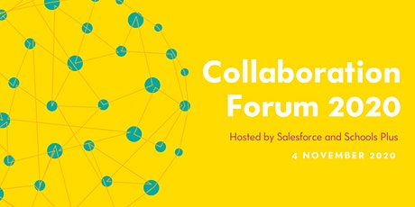 Salesforce and Schools Plus 2020 Collaboration Forum tickets