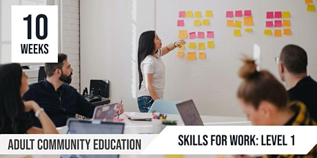 Skills for Work Level 1: Adult Community Education  |10 Week course