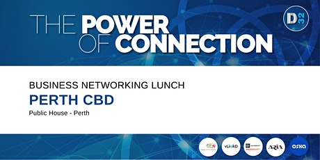District32 Business Networking Perth – Perth CBD - Thu 29th Oct tickets