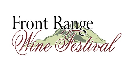 9th/10th Annual Front Range Wine Festival tickets