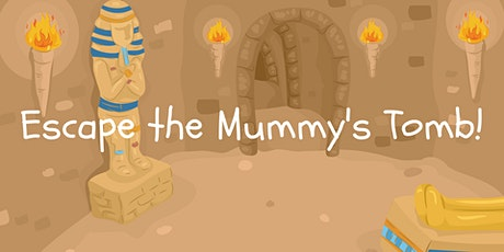 Escape the Mummy's Tomb! - An Escape Game tickets