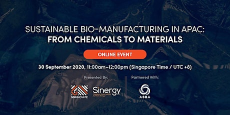 Sustainable Bio-Manufacturing in APAC: From Chemicals to Materials tickets