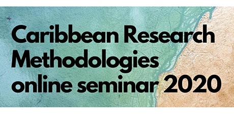 Caribbean Research Methodologies Online Seminar tickets