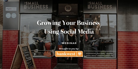 Growing Your Business Using Social Media tickets