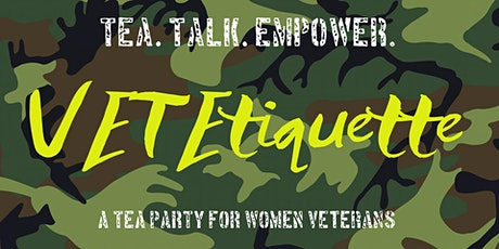 VetEtiquette Tea Party for Women Veterans tickets