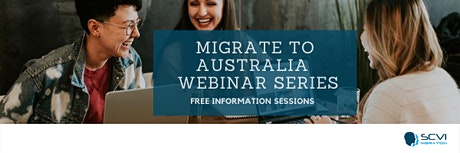 SCVI: Migrate to Australia FREE Information Sessions tickets