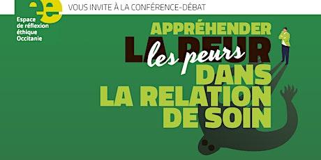 Conférence-débat : Appréhender la peur (les peurs) dans la relation de soin billets