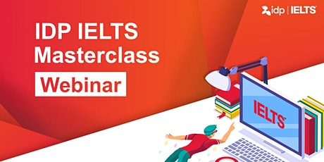 IDP IELTS Masterclass™ Webinar (SEA) tickets
