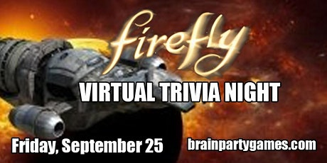 Firefly Online Trivia Party tickets