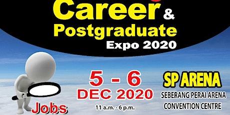 26th Penang Career & Postgraduate Expo 2020 tickets