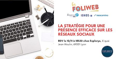 [Lyon] La stratégie pour une présence efficace sur les réseaux sociaux billets