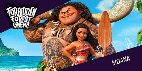 Forbidden Forest Cinema: Moana tickets