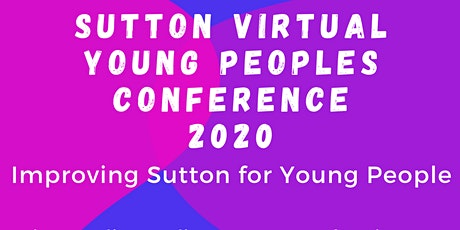 Sutton Virtual Young People's Conference tickets