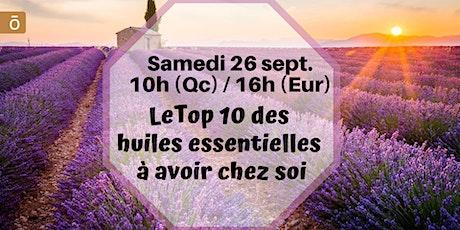 Webinaire - Le TOP 10 des huiles - 26 sept 10h (Qc) / 16h (France) billets
