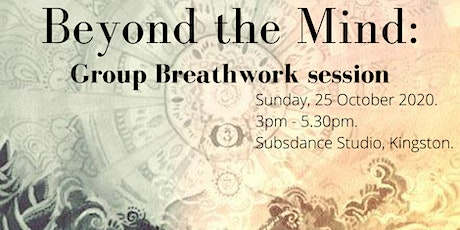 Beyond the Mind: Group breathwork session tickets
