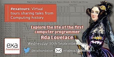 #exatours: Ada Lovelace 30Sep20 tickets