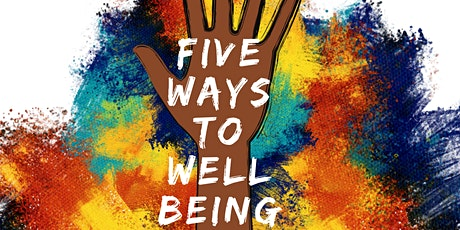 Connected Minds: Five Ways to Wellbeing tickets