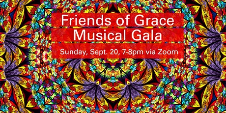 Friends of Grace Musical Gala - Feeding & Rebuilding Our Community tickets