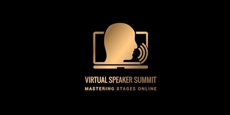 Virtual Speaker Summit:  Your Next Stage is Online tickets