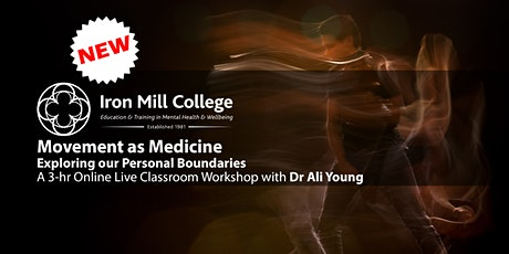Movement as Medicine: Exploring our Personal Boundaries (24th Oct'20) tickets