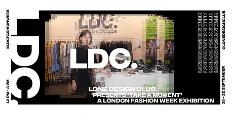 Lone Design Club's LFW Digital Installation in partnership with Holition tickets