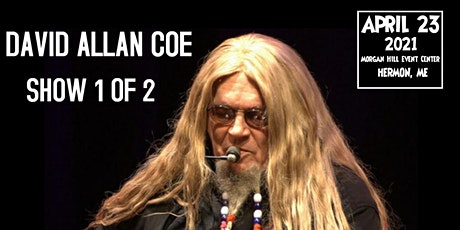 David Allan  Coe Show 1 of 2 tickets
