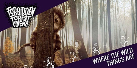 Forbidden Forest Cinema: Parent and Baby - Where the Wild Things Are tickets