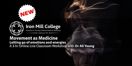 Movement as Medicine: Letting go of emotions and energies (14th Nov'20) tickets