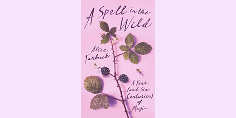 A Spell in the Wild with Alice Tarbuck tickets