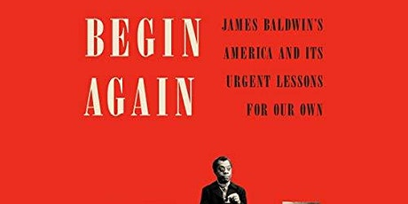 Virtual History Book Club: Begin Again by Eddie S. Glaude tickets