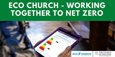 Eco Church - Working Together To Net Zero: 10th Oct tickets