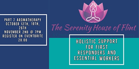 Aromatherapy for Essential Workers & First Responders (Part 2) tickets
