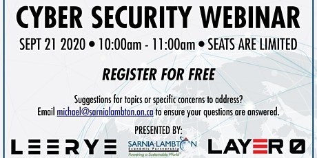 Cyber Security Webinar: Presented by Leereye and Layer0 Security Inc. tickets