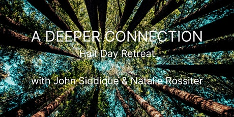Deeper Connection - Half Day Retreat tickets