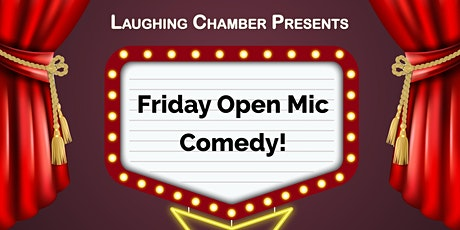 Friday Late Night Open Mic Comedy Show tickets