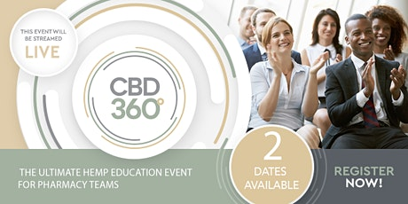 CBD360  The Ultimate Hemp Education Event for Pharmacy Teams tickets