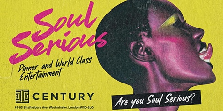 Soul Serious London Supper Club & Party tickets