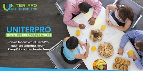 UNITERPRO VIRTUAL BUSINESS BREAKFAST FORUM tickets