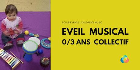 Eveil Musical 0/3 ans en collectif billets