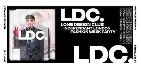 Lone Design Club's Independent Fashion Week Part I Late Night Shopping tickets