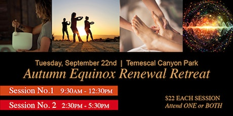 Autumn Equinox Retreat for Renewal (Session #2) tickets
