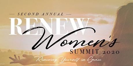 Renew Women's Summit- Renewing Yourself IN Grace   March 26th, 2021 tickets