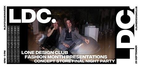 The LDC Fashion Month: Final Night tickets