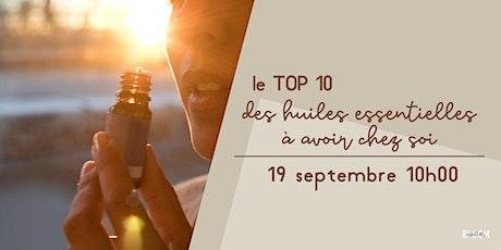 Atelier virtuel - Le TOP 10 des huiles essentielles à avoir chez soi! billets