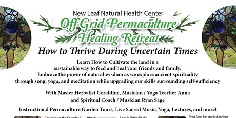 Thrive During Uncertain Times (Permaculture & Healing Retreat) tickets
