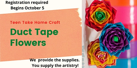Teen Take Home Craft: Duct Tape Flowers tickets