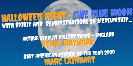 Halloween Night -The Blue Moon with Spirit & Demonstrations in  Mediumship tickets