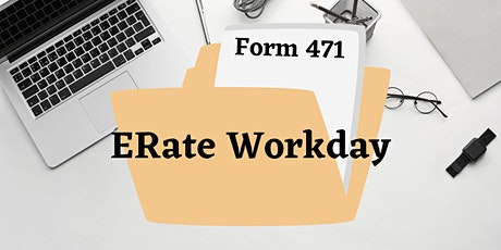 ERate Form 471 Workday tickets