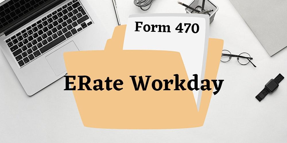 ERate Form 470 Workday Tickets, Thu, Dec 10, 2020 at 9:00 AM | Eventbrite