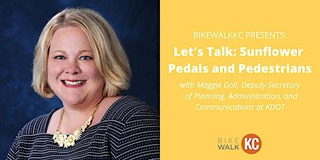 Let's Talk: Sunflower Pedals and Pedestrians tickets